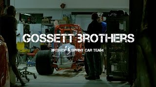 Gossett Brothers - Birth of a Sprint Car Team (Short Film)