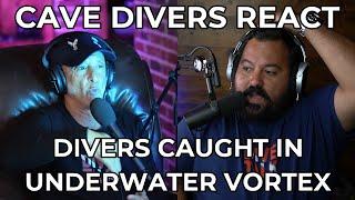 DIVERS CAUGHT IN UNDEŔWATER VORTEX