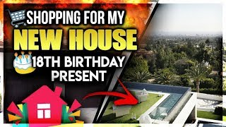 Shopping For My New House (18th Birthday Present)