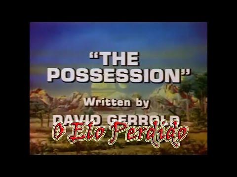 O Elo Perdido 1974 - 1976 - EP - 1x12 - A Possessão