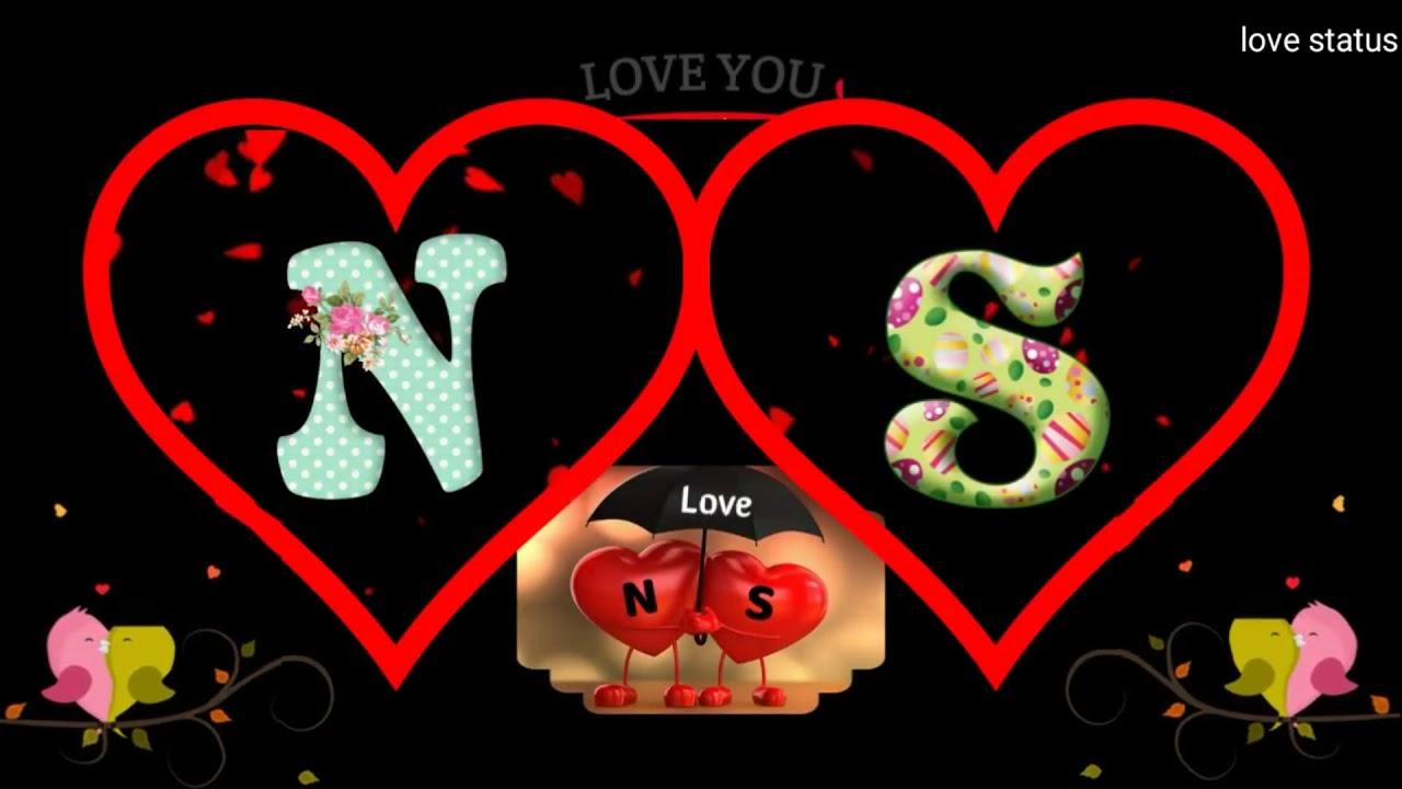 N S Letter Whatsapp Status N S Love Whatsapp Status