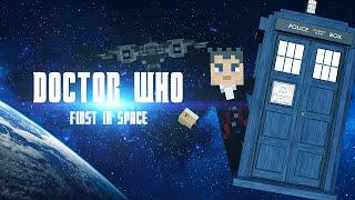 Доктор Кто: Первый в космосе - Minecraft сериал - 0 Серия [Doctor Who: First In Space] [Ep0]