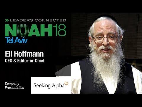 Eli Hoffmann, SeekingAlpha - NOAH18 Tel Aviv