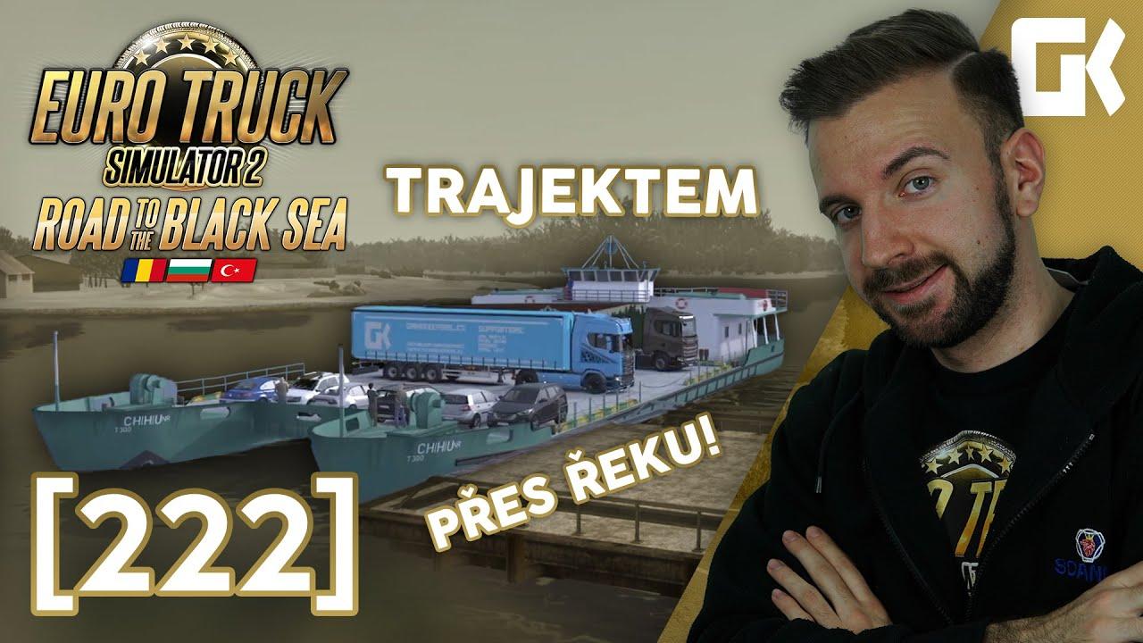 TRAJEKTEM PŘES ŘEKU! | Euro Truck Simulator 2 #222