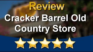 Cracker Barrel Old Country Store Murfreesboro Exceptional 5 Star Review by Edwin B.