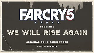 Hammock - Oh John (Reinterpretation) | Far Cry 5 : We Will Rise Again