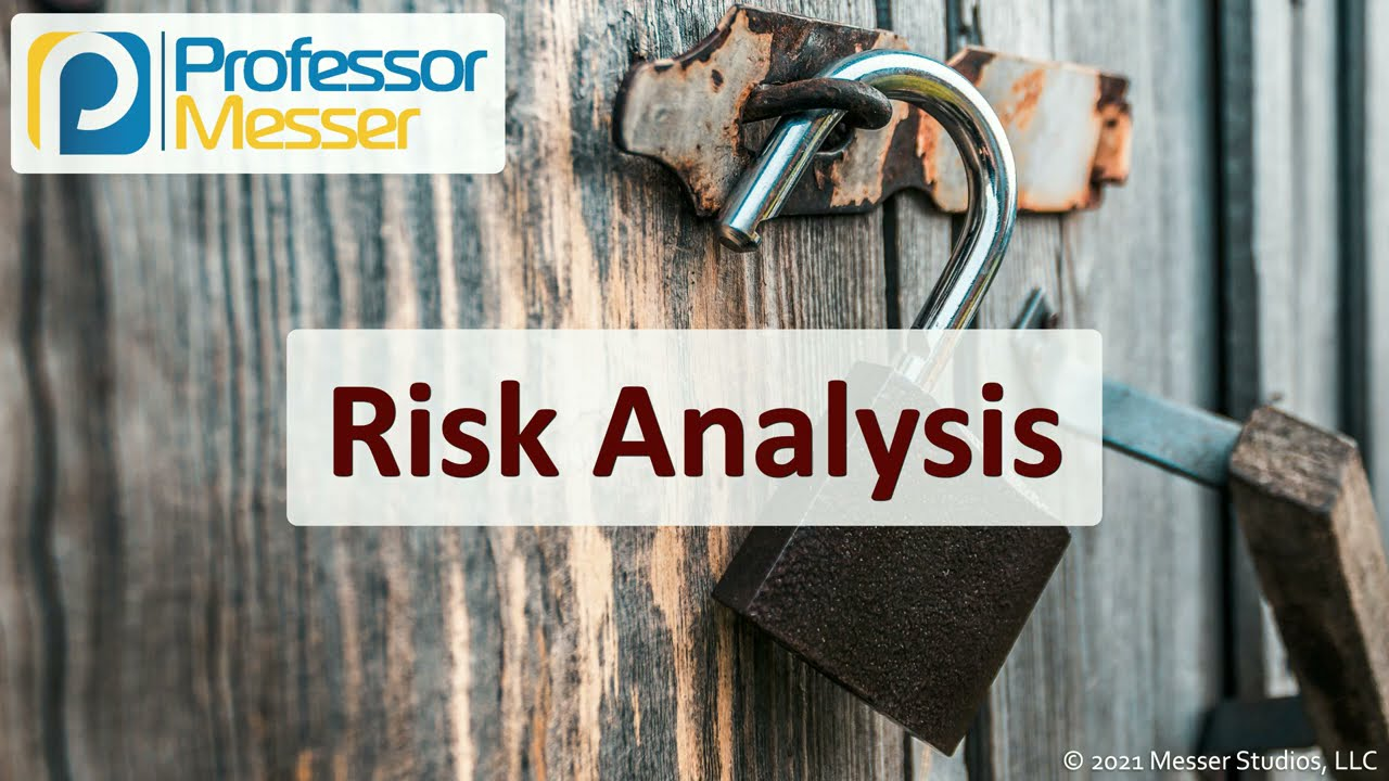 Risk Analysis - SY0-601 CompTIA Security+ : 5.4