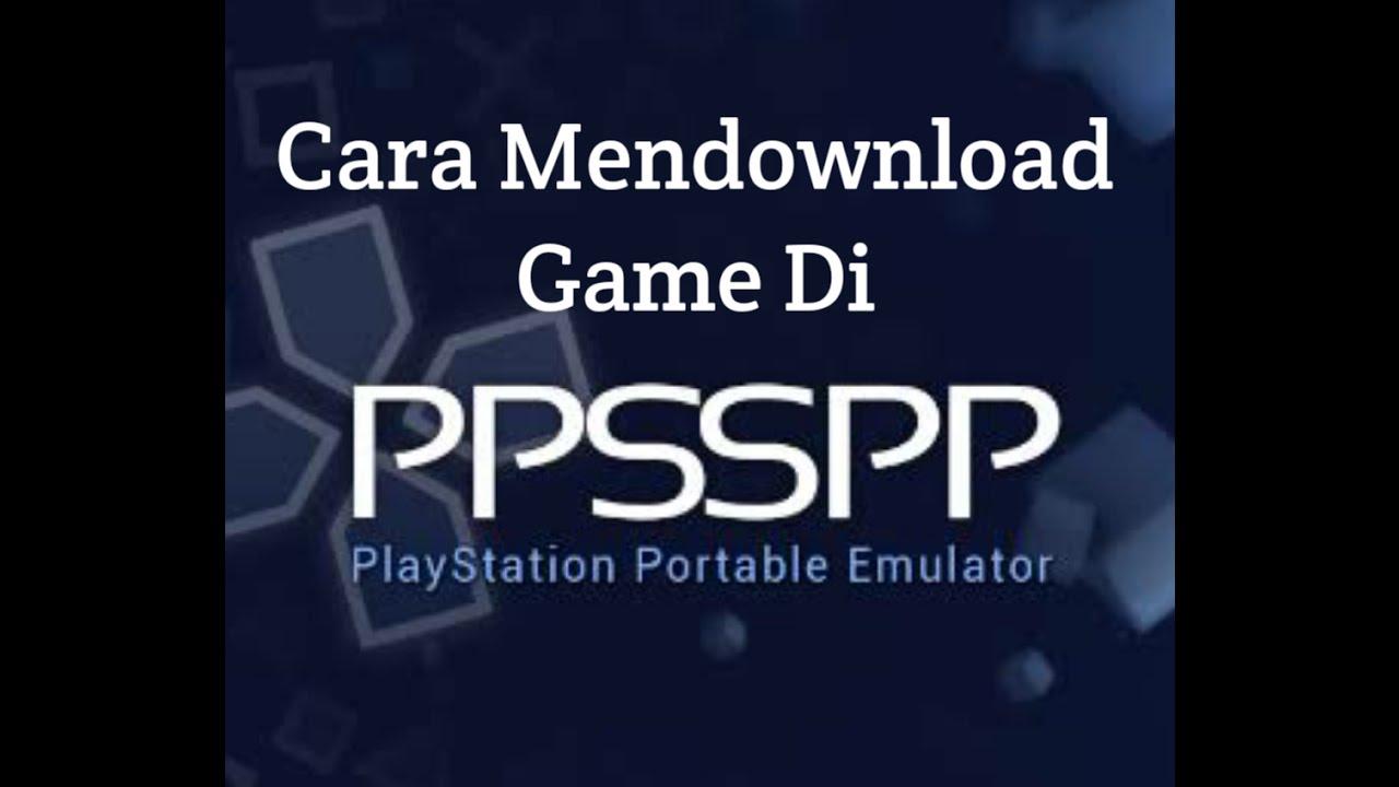 aplikasi untuk mendownload game ppsspp