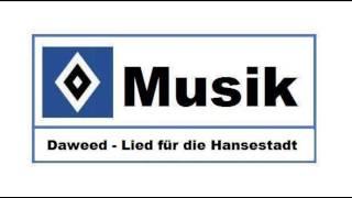HSV Musik : # 102 » Daweed - Lied für die Hansestadt «