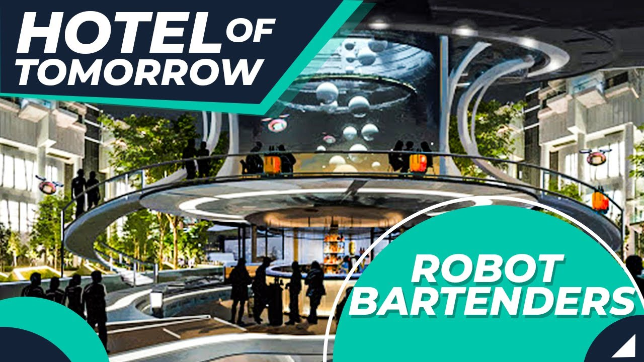 Robot Bartenders & F&B Concepts - The Hotel of Tomorrow