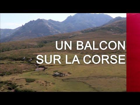 Un balcon sur la Corse - Émission intégrale