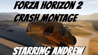 Incredible Forza Horizon 2 Crash Montage - Andrew