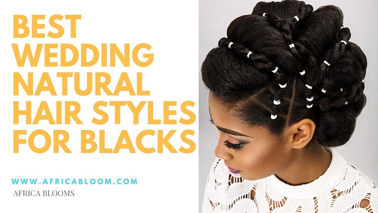 Best Natural Hair Styles Wedding Hairstyles For Black Women