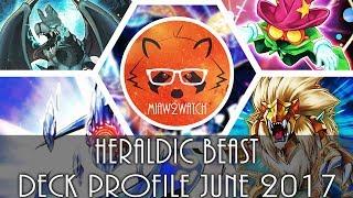 Heraldic Beast Deck Profile June 2017 - Yu-Gi-Oh Banlist June 2017