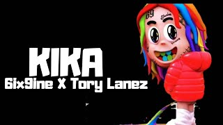 6ix9ine ft. Tory Lanez - KIKA ( Lyrics With Voice )