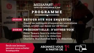 «Mediapart Live», mercredi 20h. Présidentielle: d