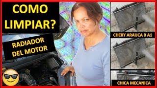 ▶️ ¿Como Limpiar el radiador del carro?  🛠 Este caso un Chery A 1