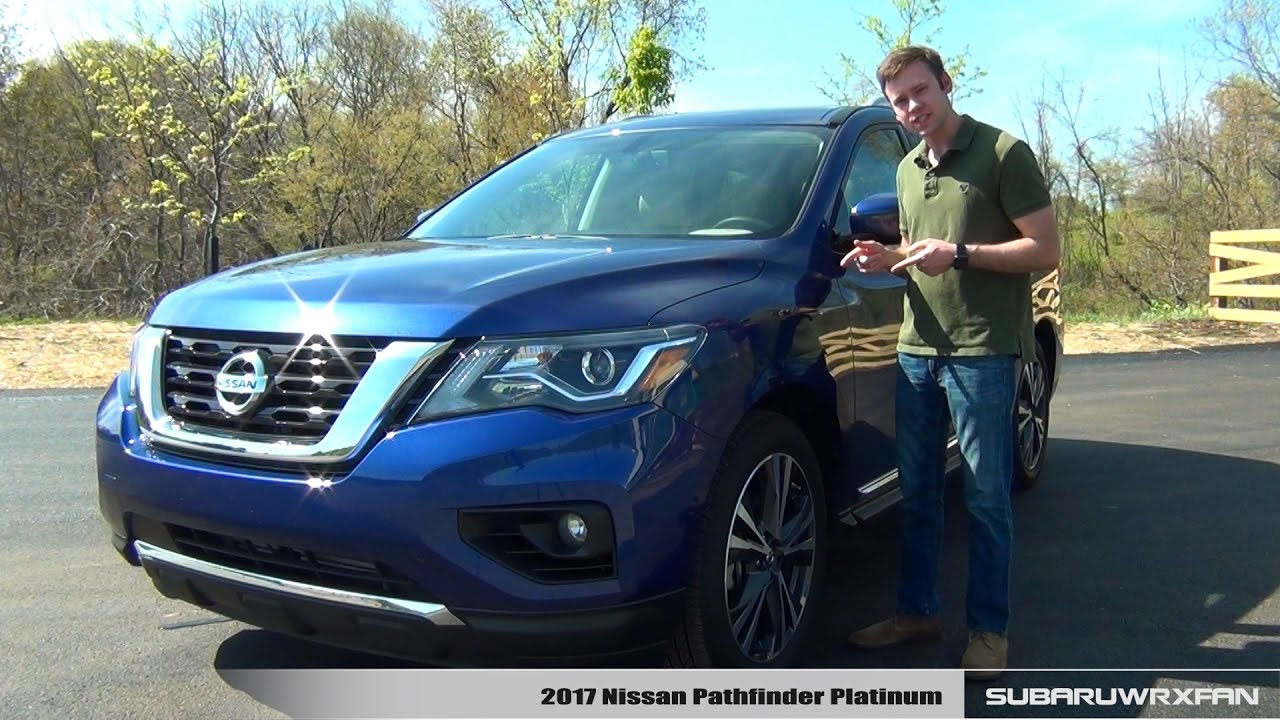 Review 2017 Nissan Pathfinder Platinum