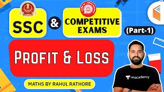 All SSC \u0026 RRB NTPC 2020 | Maths by Rahul Rathore | Profit \u0026 Loss (Part-1)