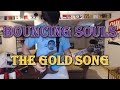 watch he video of Bouncing Souls - The Gold Song (Guitar Tab + Cover)