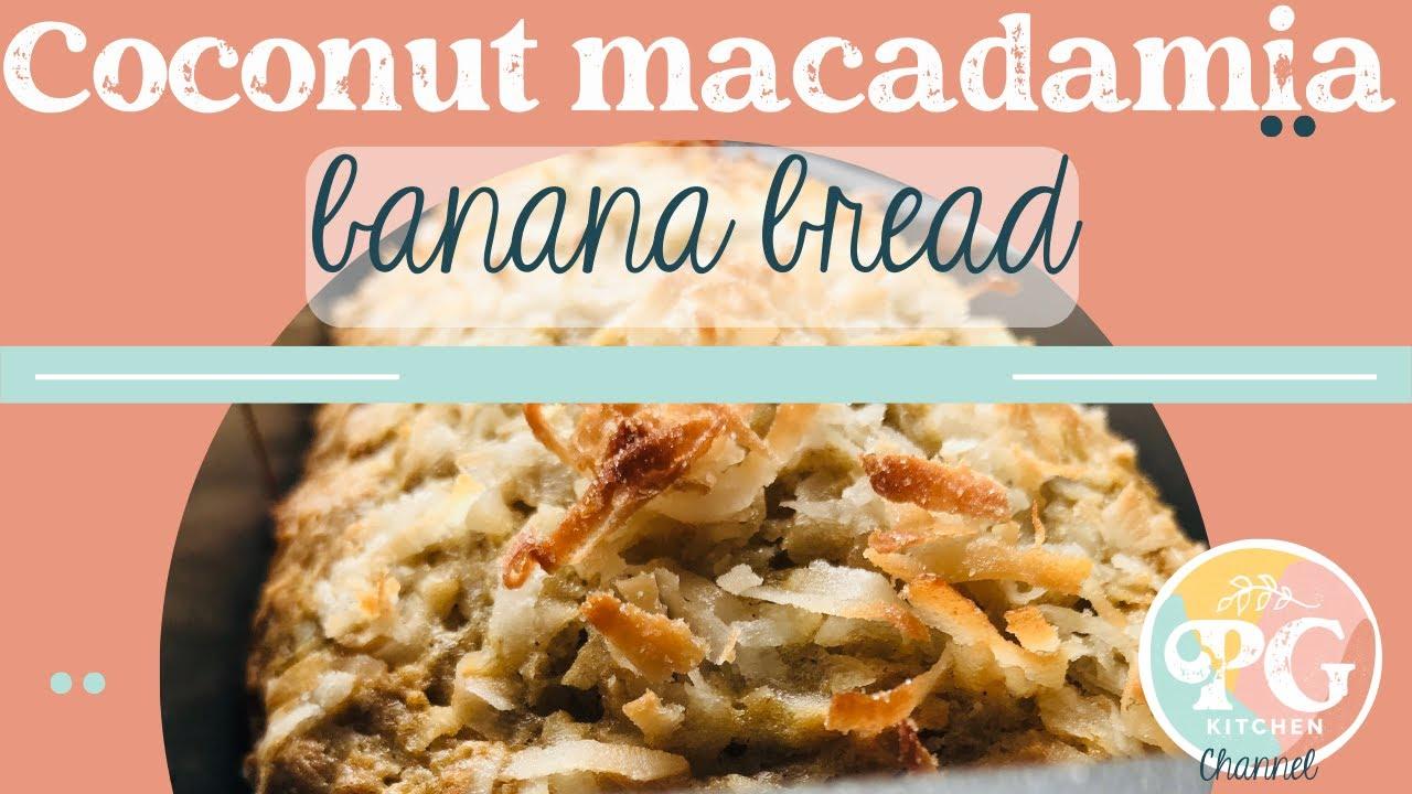 Coconut macadamia banana bread - YouTube