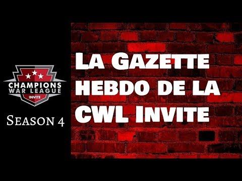 La Gazette Hebdo de la CWL Invite