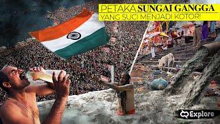 Tempat Ritual Jutaan Umat Hindu! Alasan Mengapa Sungai Suci Gangga di India Kini Tercemar & Beracun