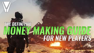 The Definitive Money Making Guide Star Citizen
