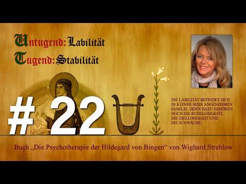Hildegard von Bingen: Heilen mit der Kraft der Seele - Folge 22: Untugend - Labilität