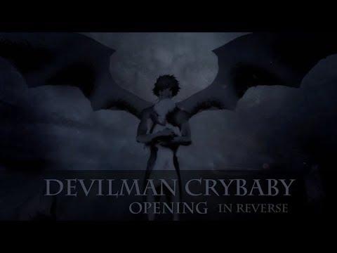 [OPENING] Devilman Crybaby OP but in Reverse