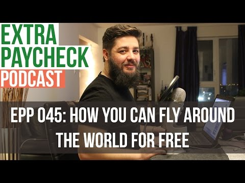 EPP 045: You Can Fly For Free With Scott Keyes - Extra Paycheck Podcast