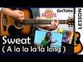 How to play Sweat (A La La La La Long) 🍀 - Inner Circle / Guitar Tutorial 🎸