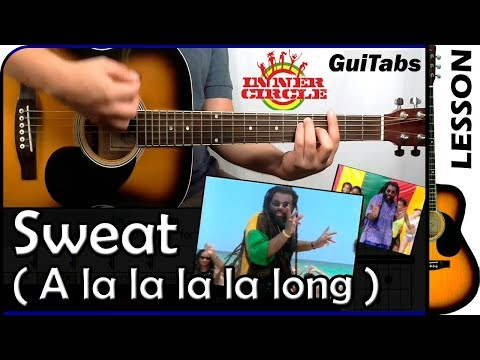 How to play Sweat (A La La La La Long) 🍀 - Inner Circle / Guitar Tutorial 🎸