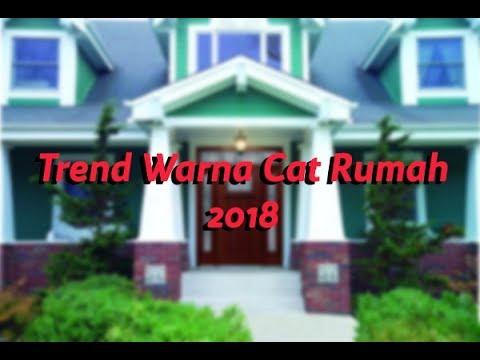10 Trend Warna Cat Rumah Terbaru Tahun 2018 Modhome Youtube