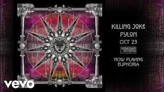 Killing Joke - Euphoria (Audio)