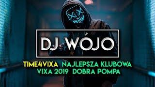 ☢️ TIME4VIXA ☢️ Najlepsza Klubowa VIXA 2019 ✅ Dobra Pompa