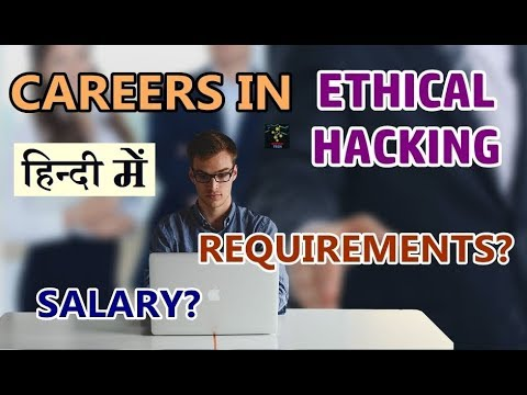 [HINDI] Careers In Ethical Hacking | Current Scope And Scenario | How Much They are Paid?