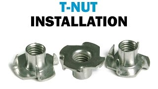Installing T-Nuts In Wood   Fasteners101