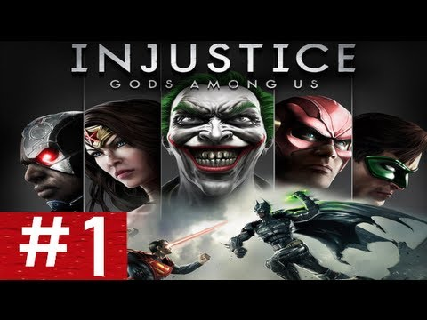 Lets Play Injustice Gods Among Us | Part 1 HD