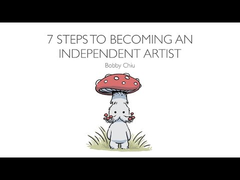 7 Steps for Independent Artists