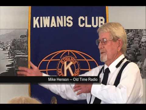 KIWANIS PALM SPRINGS SPEAKER -- Mike Henson, Old Time Radio