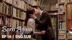 Lee Soo Hyuk kisses Jin Se Yeon [Born Again Ep 18]