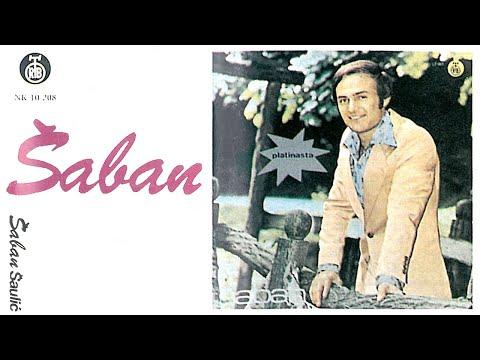 Saban Saulic  Tamo kod najdaljih brda   1976