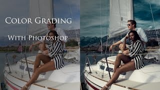 Photoshop Color Grading Tutorial Part 3: Color Grading Walkthrough From Start To Finish