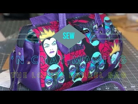 Sew 'N Chat: Making the Louise Barrel Bag by Swoon Sewing Patterns