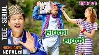 Hakka Hakki - Episode 191   7th April 2019 Ft. Daman Rupakheti, Ram Thapa