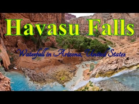 Visit Havasu Falls, Waterfall in Arizona, United States - best waterfall