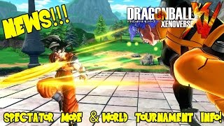 Dragon Ball Xenoverse: World Tournament, Spectator Mode, Ranked & Preliminaries System