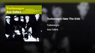 Turbonegro Hate The Kids