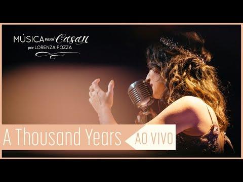 A thousand years Christina Perri  Música para Casar por Lorenza Pozza  AO VIVO